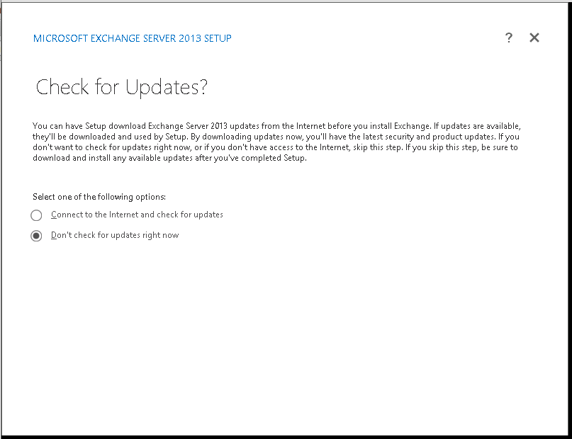 On startup screen, it will ask for updates, simply click on Don't check for updates and press Enter..