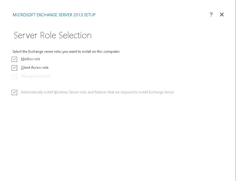 Select Mailbox role and client access role from role selection window.